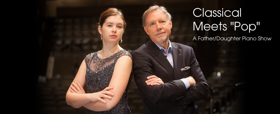 Classical Meets Pop - A Father Daughter Piano Show